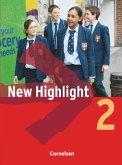 New Highlight 2. 6. Schuljahr. Schülerbuch. Allgemeine Ausgabe