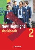 New Highlight 2. 6. Schuljahr. Workbook. Allgemeine Ausgabe