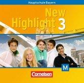7. Schuljahr, 2 Audio-CDs für M-Klassen / New Highlight, Hauptschule Bayern Bd.3