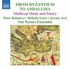 From Byzantium To Andalusia - Oni Wytars Ensemble