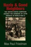 Nazis and Good Neighbors