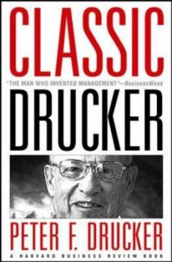 Classic Drucker: From the Pages of Harvard Business Review - Drucker, Peter F.