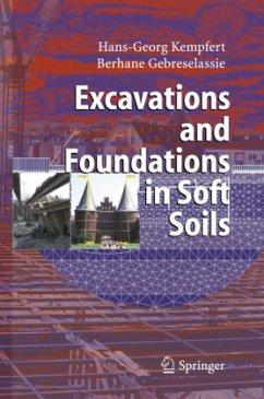 Excavations and Foundations in Soft Soils - Kempfert, Hans-Georg;Gebreselassie, Berhane