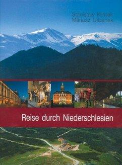Reise durch Niederschlesien - Klimek, Stanislaw; Urbanek, Mariusz