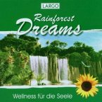 Rainforest Dreams-Entspannungsmusik