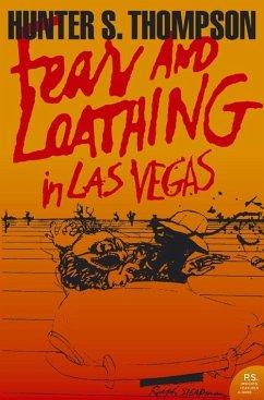 Fear and Loathing in Las Vegas - Thompson, Hunter S.