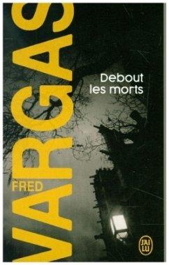 Debout les morts - Vargas, Fred