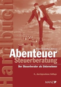 Abenteuer Steuerberatung - Hübner, Klaus;Hübner, Gunther
