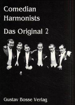 Veronica, der Lenz ist da; Menuett; Schöne Isabella von Castilien; Mein Onkel Bumba; In einem kühlen Grunde / Das Original H.2 - Comedian Harmonists