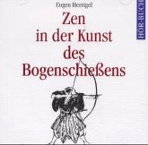 Zen in der Kunst des Bogenschießens, 2 Audio-CDs