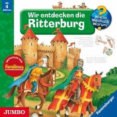Wir entdecken die Ritterburg, 1 Audio-CD