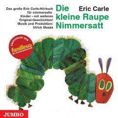 Die kleine Raupe Nimmersatt, 1 Audio-CD - Carle, Eric