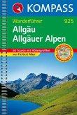 Allgäu /Allgäuer Alpen: Wanderbuch mit Tourenkarten, Höhenprofilen und Wandertipps (KOMPASS-Wanderführer, Band 925)