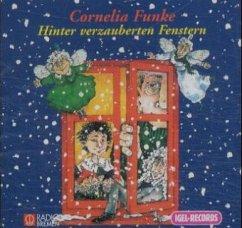 Hinter verzauberten Fenstern, 2 Audio-CDs - Funke, Cornelia