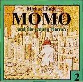 Momo und die grauen Herren, Audio-CD / Momo, Audio-CDs Folge.2