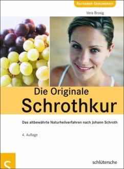 Die Originale Schrothkur - Brosig, Vera