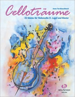 Celloträume - 25 Stücke - Terzibaschitsch, Anne