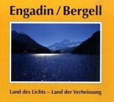 Engadin/Bergell, Land des Lichts - Land der Verheißung