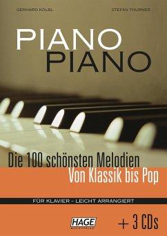 Piano Piano. Notenbuch - Kölbl, Gerhard; Thurner, Stefan