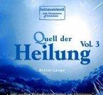 Quell Der Heilung-Vol.3 (Music For Reiki)