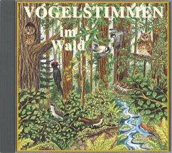 Vogelstimmen im Wald, 1 Audio-CD / Vogelstimmen...