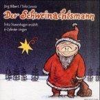 Der Schweinachtsmann, 1 Audio-CD