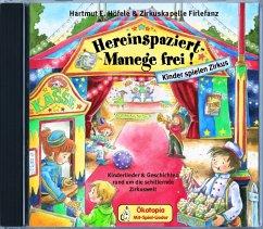 Hereinspaziert, Manege frei!, 1 Audio-CD - Höfele, Hartmut E.