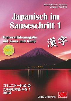 Japanisch im Sauseschritt 1. Universitätsausgabe - Hammes, Thomas
