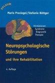 Neuropsychologische Störungen und ihre Rehabilitation