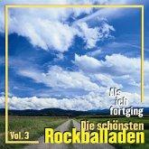 Als Ich Fortging 3-Die Schönsten Rockballaden