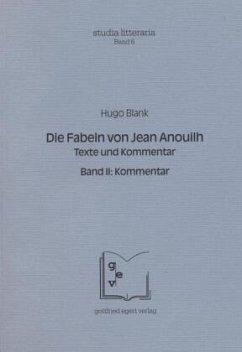 Die Fabeln von Jean Anouilh - Blank, Hugo; Anouilh, Jean