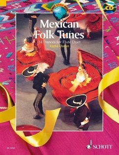 Mexikanische Volksmelodien, für 2 Flöten, Spielpartitur, m. Audio-CD; Mexidan Folk Tunes, for 2 Flutes, w. Audio-CD