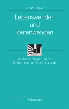 Lebenswenden und Zeitenwenden - Depkat, Volker