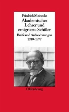 Friedrich Meinecke - Ritter, Gerhard A. (Berarb.)
