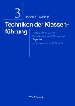 Techniken der Klassenführung - Kounin, Jacob S.