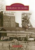 Bergbau in Marl