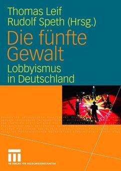 Die fünfte Gewalt - Leif, Thomas / Speth, Rudolf (Hgg.)