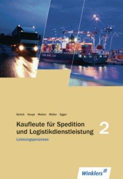 Spedition und Logistikdienstleistung. Leistungsprozesse