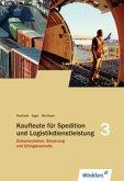 Spedition und Logistikdienstleistung. Dokumentation, Steuerung und Erfolgskontrolle: Schülerbuch