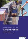 Groß im Handel. Lernfelder 5-8. Schülerband - KMK-Ausgabe