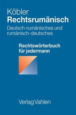 Rechtsrumänisch - Köbler, Gerhard
