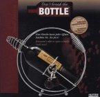 Don't break the bottle (Weinflaschenhalter), Edition aus Metall