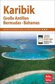 Nelles Guide Karibik: Große Antillen, Bermuda, Bahamas