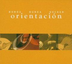 Orientation - Bunka,Roman/Borda,Luis