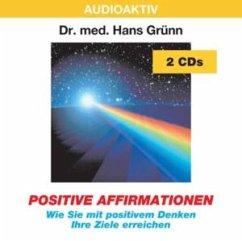 Positive Affirmation - Grünn,Hans Dr.Med.