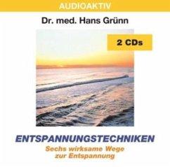Entspannungstechniken - Grünn,Hans Dr.Med.