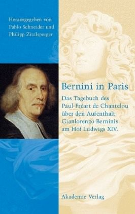 Bernini in Paris - Schneider, Pablo / Zitzlsperger, Philipp (Hgg.)