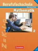 Berufsfachschule Mathematik 2. Schülerbuch mit Formelsammlung. Rheinland-Pfalz