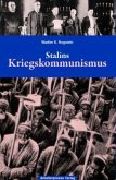 Stalins Kriegskommunismus