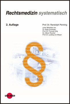 Rechtsmedizin systematisch - Penning, Randolph